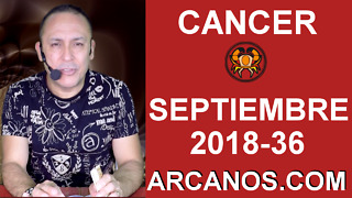 HOROSCOPO CANCER-Semana 2018-36-Del 2 al 8 de septiembre de 2018-ARCANOS.COM - Video