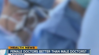 Female doctors better than male doctors?