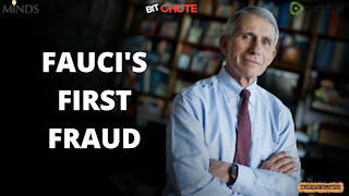 FAUCI'S FIRST FRAUD