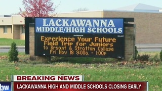 Lackawanna Middle and High School close early - Video