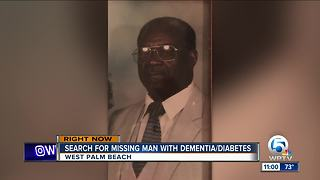 Man with dementia, diabetes missing in West Palm Beach - Video