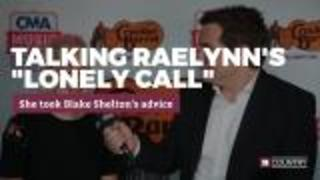 "RaeLynn's ""Lonely Call"" 
