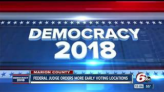 Judge orders more early voting sites in Marion County - Video