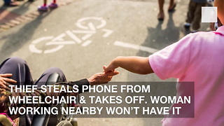 Thief Steals Phone from Wheelchair & Takes Off. Woman Working Nearby Won't Have It - Video