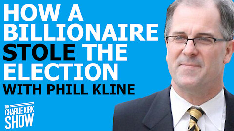 HOW A BILLIONAIRE STOLE THE ELECTION WITH PHILL KLINE