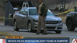 Wichita police: Body found in dumpster - Video