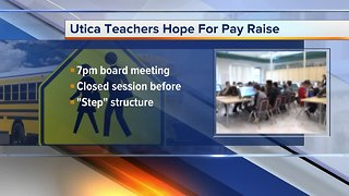 Utica teachers hoping for a pay raise
