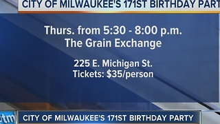 Birthday party to be held for City of Milwaukee - Video