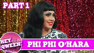 Phi Phi O'Hara UNCUT Part 1 On Hey Qween with Jonny McGovern - Video