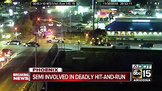 Man struck, killed by semi-truck in West Phoenix hit-and-run