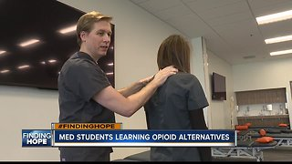 FINDING HOPE: Idaho's first medical school teaches students of opioid alternatives