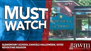 Elementary School Cancels Halloween, Gives Revolting Reason - Video