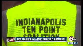 U.S. AG Jeff Sessions coming to Indianapolis to meet with Ten Point Coalition - Video