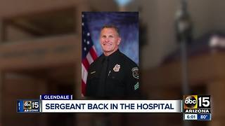 Glendale Sergeant shot has been taken back to hospital for treatment - Video