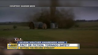 Fact or fiction: Tornado safety