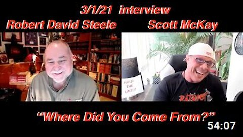 """3.1.21 Scott McKay Interviewed by Robert David Steele. """"Where Do You Come From?"""""""