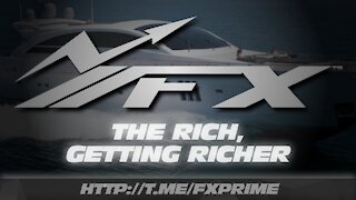 FXPRIME REPORT | The Rich, Getting Richer | Episode 1