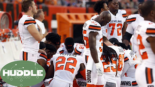 Cleveland Browns Players KNEEL During National Anthem -The Huddle - Video