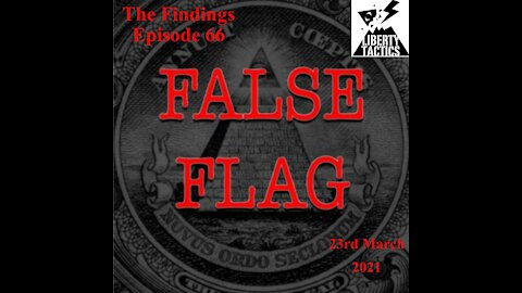 Findings – 66 Earthquakes, Vaccines, Lockdowns and False Flags 23-3-21