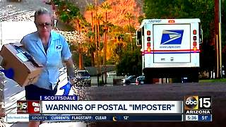 Postal inspectors and police investigating reports of postal imposter in Scottsdale - Video