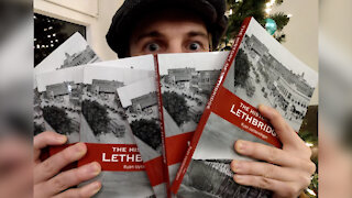 The History of Lethbridge Book - January 18, 2021 - Micah Quinn