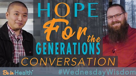 Hope FOR the Generations - Conversation with Scott Iwahashi #WednesdayWisdom