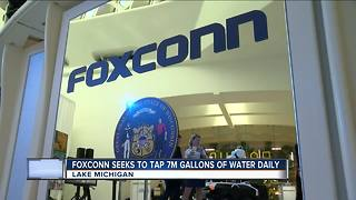 Foxconn wants to tap 7 million gallons of water a day from Lake Michigan - Video