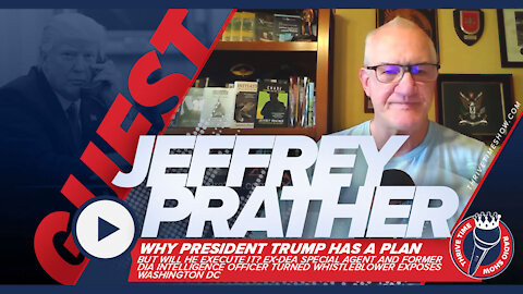 Jeffrey Prather | Why President Trump Has a Plan, But Will He Execute It?