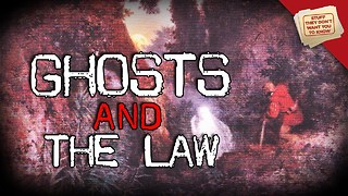Stuff They Don't Want You To Know: Ghosts, Part I: The Law