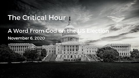 A Word from God on the US Election (Video #6)
