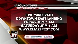 Around Town 6/22/17: Summer Solstice Jazz Festival - Video