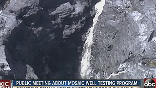 Public meeting about Mosaic well testing program - Video