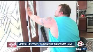 Disabled veteran frustrated by craftsmanship of donated home - Video
