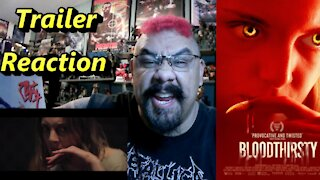 Bloodthirsty (2021) Trailer #1 Reaction
