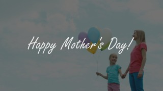 Happy Mothers Day _02 - Video