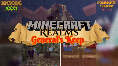 "COMMAND CENTER (Part 1) ""General's Keep"" (XXXI) - A Minecraft Realms Adventure [Bedrock]"