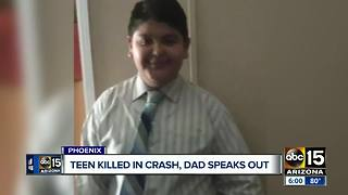 Father speaks out after son was killed in Phoenix crash - Video
