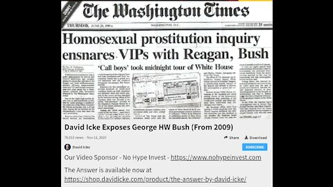 David Icke Exposes George HW Bush (From 2009)