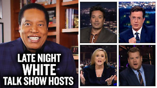 How Late Night Talk Show Hosts are Whiter than CPAC | Larry Elder