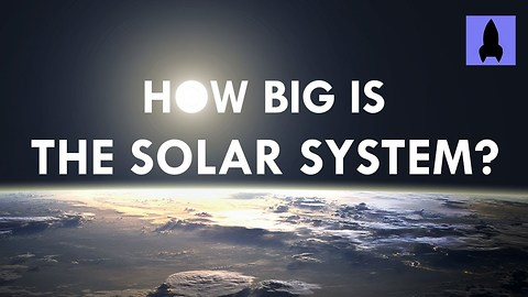 Understanding How Big The Solar System Is Is Easy With This Demonstration