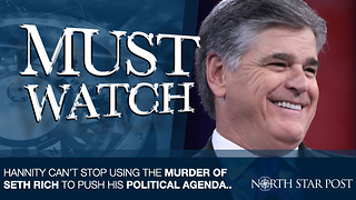 Sean Hannity Can't Stop Using The Murder Of Seth Rich To Push His Political Agenda.. - Video