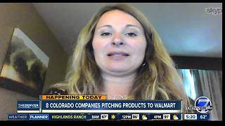 8 Colorado companies are pitching products to Walmart - Video