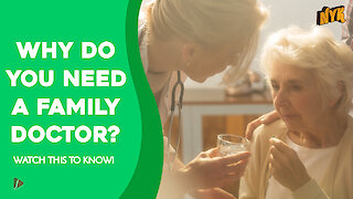 Why You Should Have A Dedicated Family Doctor? *