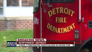 5 kids, 1 firefighter hospitalized after house fire in northwest Detroit