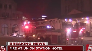 Arson Investigation Underway At Union Station Hotel - Video