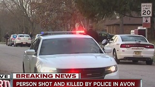 Person shot, killed by police in Avon - Video