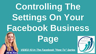 Controlling The Settings On Your Facebook Business Page