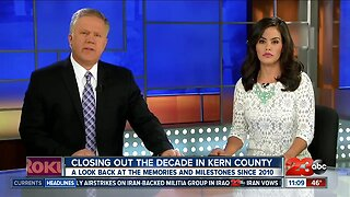 Kern County: A decade in review