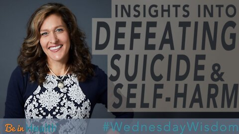 Insights into Defeating Suicide & Self Harm - Pastor Adrienne Shales #WednesdayWisdom