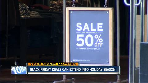 Black Friday deals can extend into holiday season